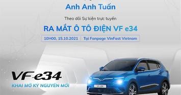 Ô tô điện VinFast VF e34 sẽ ra mắt Việt Nam vào ngày 15/10