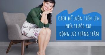 Shark Linh: Làm sao để tiến lên phía trước khi mất động lực?