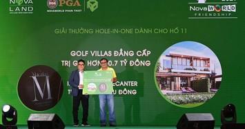 Hole-in-one 11 tỉ đồng có chủ ngay ngày khai mạc NovaWorld Friendship 2021 Tournament