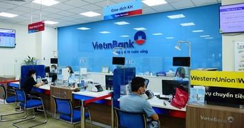 VietinBank: 6 tháng năm 2021 lãi gần 11.000 tỷ đồng