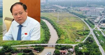 Vụ sai phạm 32ha đất Phước Kiển: Quốc Cường Gia Lai và Tân Thuận có quan hệ như thế nào?