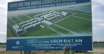 Quảng Nam bác đề nghị xin đổi tên dự án của Công ty Bách Đạt An