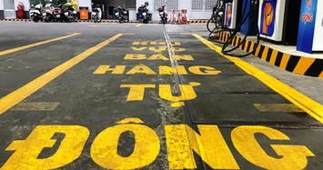 """""""Tự động hóa bán lẻ xăng dầu"""" lần đầu xuất hiện ở TP HCM"""