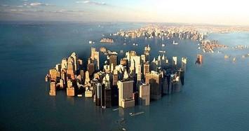 Nước biển sẽ dâng cao thêm gấp 11-15 lần vào cuối thế kỷ 21?