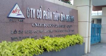 Thủy sản Mekong lần đầu báo lỗ nặng nhất kể từ khi niêm yết